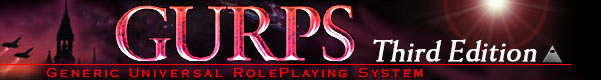 GURPS – Generic Universal RolePlaying System